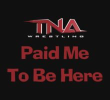 TNA Paid Me by Alsvisions