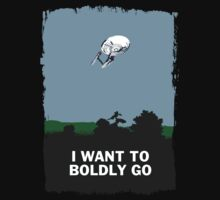 I WANT TO BOLDLY GO by SallySparrowFTW