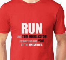 Run like Tom Hiddleston is waiting! Unisex T-Shirt