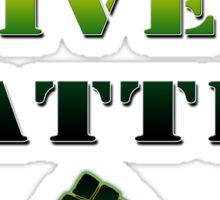 ALL lives matter Sticker