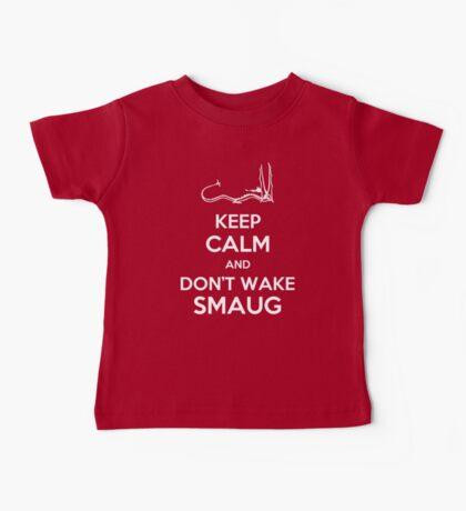 Keep Calm and Don't Wake Smaug Baby Tee