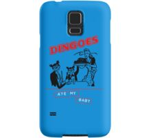 Dingoes Ate My Baby Samsung Galaxy Case/Skin