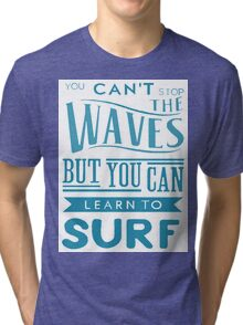 Learn to Surf Tri-blend T-Shirt