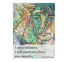 I Am a Visionary Photographic Print