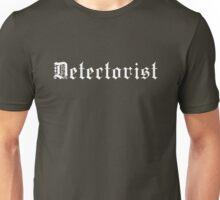 Detectorist - Sondengaenger - Metal detecting (white print) Unisex T-Shirt