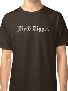 Field Digger – Metal detecting (white print) Classic T-Shirt