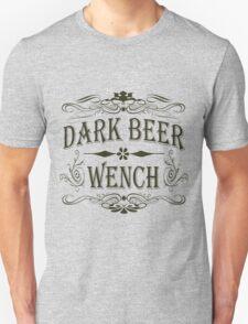 Dark Beer Wench Unisex T-Shirt