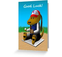 Good Luck Baseball Dog Greeting Card