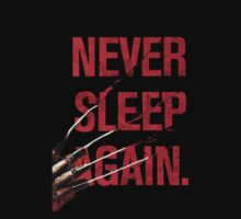 Never Sleep Again by Mechan1cal5hdws