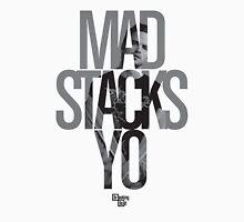 Mad Stacks Yo Unisex T-Shirt