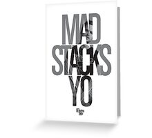 Mad Stacks Yo Greeting Card