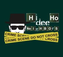 Heisenberg - Hi Dee Ho Neighbors v4 by ChrisButler