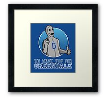 We want you for Greendale Framed Print