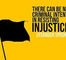 Lysander Spooner Voluntarism Injustice Anarchism by psmgop