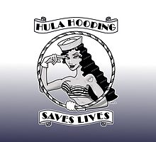Hula Hooping Saves Lives! (gradient) by Dominique O'Leary