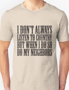Listen To Country T-Shirt