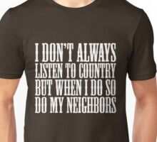 Listen To Country Unisex T-Shirt