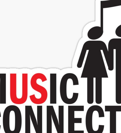 Music Connects Sticker