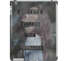 Society Killed the Teenager iPad Case/Skin