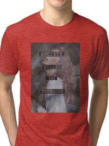 Society Killed the Teenager Tri-blend T-Shirt