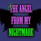 The Angel from my Nightmare by Mollie Barbé