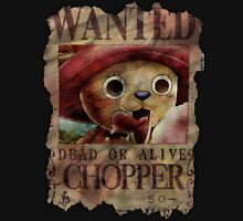 Chopper - Wanted Dead or Alive! Unisex T-Shirt