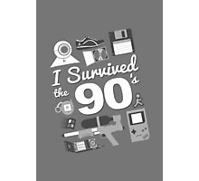 I Survived the 90's Photographic Print