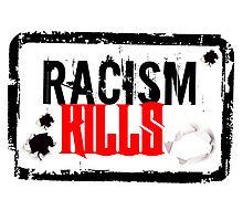 RACISM KILLS Photographic Print