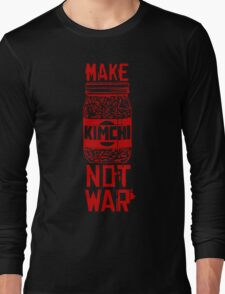 Make Kimchi Not War Funny Cool Nerd Geek T-Shirt Long Sleeve T-Shirt