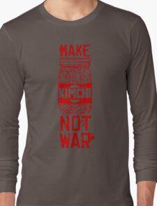 Make Kimchi Not War Funny Cool Nerd Geek T-Shirt Long Sleeve T-Shirt