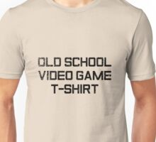 Old School Video Game T-Shirt Unisex T-Shirt