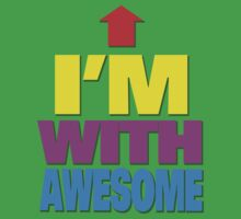 I'm with awesome Baby Tee