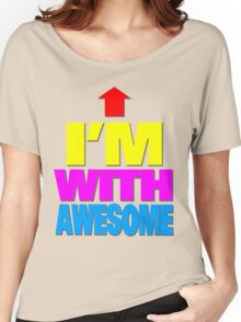 I'm with awesome Women's Relaxed Fit T-Shirt