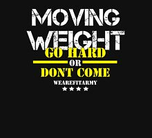 Moving Weight - Go Hard Or Dont Come Final - Hoodie Hoodie