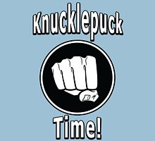 Knucklepuck Time Unisex T-Shirt