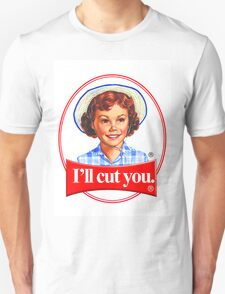 Little debbie-I'll cut you Unisex T-Shirt
