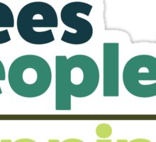 Earth Day Design +trees -people =happiness Sticker