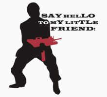 SCARFACE - SAY HELLO TO MY LITTLE FRIEND by Cat Games Inc