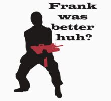 SCARFACE - FRANK WAS BETTER HUH? by Cat Games Inc