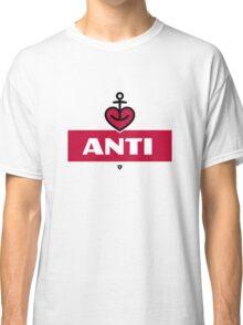 anti Classic T-Shirt