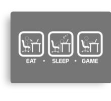 Eat, Sleep, Game (PC Version) Canvas Print