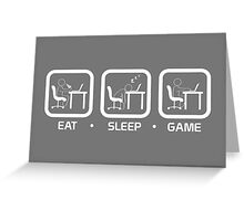 Eat, Sleep, Game (PC Version) Greeting Card