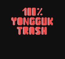 100% Yongguk trash Unisex T-Shirt
