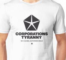 Corporations Tyranny Unisex T-Shirt
