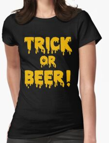 Trick Or Beer! Womens Fitted T-Shirt