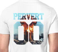 PERVERT Unisex T-Shirt