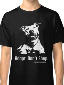 Adopt Dont Shop P4P apparel Classic T-Shirt