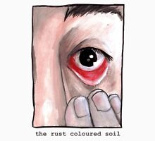 The Rust Coloured Soil: Subjects Unisex T-Shirt
