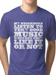 Very Good Music Tri-blend T-Shirt