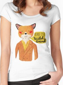 Because I'm A Wild Animal Women's Fitted Scoop T-Shirt
